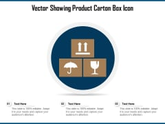 Vector Showing Product Carton Box Icon Ppt PowerPoint Presentation Inspiration Rules PDF