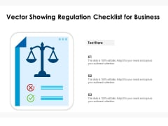 Vector Showing Regulation Checklist For Business Ppt PowerPoint Presentation Inspiration Example File PDF