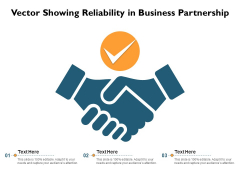 Vector Showing Reliability In Business Partnership Ppt PowerPoint Presentation File Skills PDF