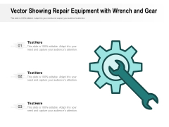 Vector Showing Repair Equipment With Wrench And Gear Ppt PowerPoint Presentation File Images PDF