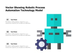 Vector Showing Robotic Process Automation Technology Model Ppt PowerPoint Presentation File Slideshow PDF
