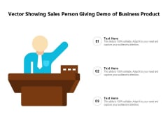 Vector Showing Sales Person Giving Demo Of Business Product Ppt PowerPoint Presentation File Maker PDF