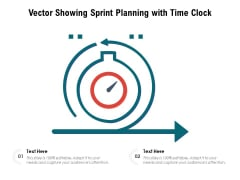 Vector Showing Sprint Planning With Time Clock Ppt PowerPoint Presentation Styles Grid PDF