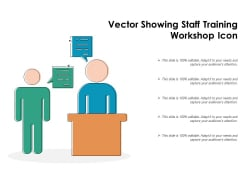 Vector Showing Staff Training Workshop Icon Ppt PowerPoint Presentation Ideas Picture PDF
