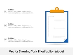 Vector Showing Task Prioritization Model Ppt PowerPoint Presentation File Graphics PDF