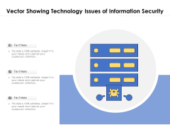 Vector Showing Technology Issues Of Information Security Ppt PowerPoint Presentation File Sample PDF