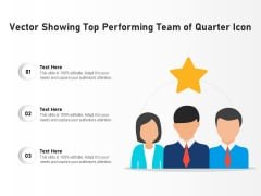 Vector Showing Top Performing Team Of Quarter Icon Ppt PowerPoint Presentation Gallery Visuals PDF