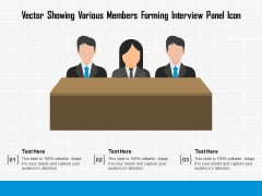 Vector Showing Various Members Forming Interview Panel Icon Ppt PowerPoint Presentation Summary Slide Download PDF
