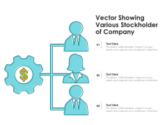 Vector Showing Various Stockholder Of Company Ppt PowerPoint Presentation Gallery Inspiration PDF