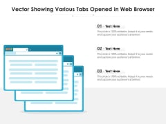 Vector Showing Various Tabs Opened In Web Browser Ppt PowerPoint Presentation File Microsoft PDF