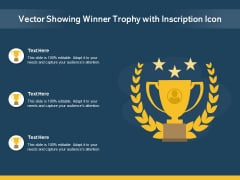 Vector Showing Winner Trophy With Inscription Icon Ppt PowerPoint Presentation Show Ideas PDF