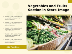 Vegetables And Fruits Section In Store Image Ppt PowerPoint Presentation Professional Infographic Template PDF