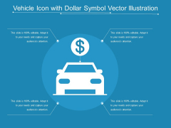 Vehicle Icon With Dollar Symbol Vector Illustration Ppt PowerPoint Presentation Diagram Templates PDF