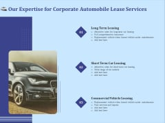 Vehicle Leasing Our Expertise For Corporate Automobile Lease Services Demonstration PDF