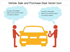 Vehicle Sale And Purchase Deal Vector Icon Ppt PowerPoint Presentation Gallery Outline PDF