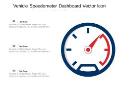 Vehicle Speedometer Dashboard Vector Icon Ppt PowerPoint Presentation Slides Show PDF