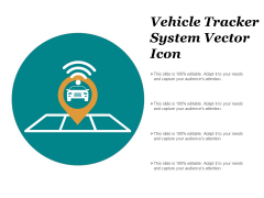 Vehicle Tracker System Vector Icon Ppt PowerPoint Presentation Infographics Infographic Template