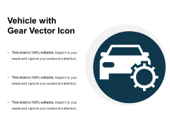 Vehicle With Gear Vector Icon Ppt PowerPoint Presentation Pictures Portfolio PDF
