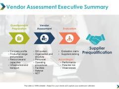Vendor Assessment Executive Summary Ppt Powerpoint Presentation Portfolio Show
