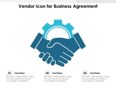 Vendor Icon For Business Agreement Ppt PowerPoint Presentation Professional Shapes PDF