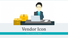 Vendor Icon Service Supplier Ppt PowerPoint Presentation Complete Deck With Slides