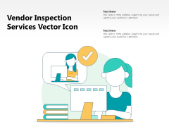 Vendor Inspection Services Vector Icon Ppt PowerPoint Presentation File Graphics PDF