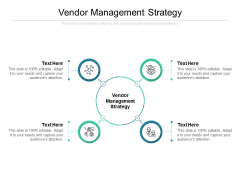 Vendor Management Strategy Ppt PowerPoint Presentation Gallery Model Cpb