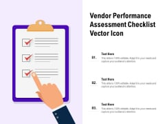 Vendor Performance Assessment Checklist Vector Icon Ppt PowerPoint Presentation Show Inspiration PDF