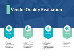 Vendor Quality Evaluation Ppt PowerPoint Presentation Outline Slide Portrait