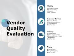 Vendor Quality Evaluation Ppt PowerPoint Presentation Slides Brochure