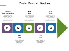 Vendor Selection Services Ppt PowerPoint Presentation Slides Microsoft Cpb