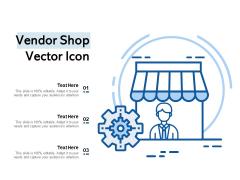 Vendor Shop Vector Icon Ppt PowerPoint Presentation Introduction PDF