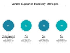 Vendor Supported Recovery Strategies Ppt PowerPoint Presentation Outline Cpb