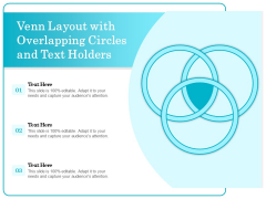 Venn Layout With Overlapping Circles And Text Holders Ppt PowerPoint Presentation File Topics PDF