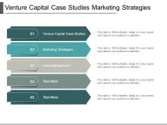 Venture Capital Case Studies Marketing Strategies Case Management Ppt PowerPoint Presentation Show Slides