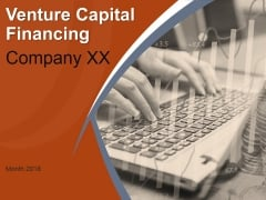 Venture Capital Financing Ppt PowerPoint Presentation Complete Deck With Slides
