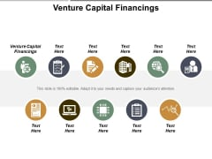 Venture Capital Financings Ppt PowerPoint Presentation Gallery Slides