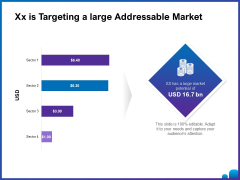 Venture Capital Funding For Firms Xx Is Targeting A Large Addressable Market Ppt Infographics Brochure PDF