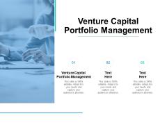 Venture Capital Portfolio Management Ppt PowerPoint Presentation Outline Cpb