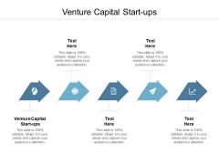 Venture Capital Start Ups Ppt PowerPoint Presentation Model Themes Cpb