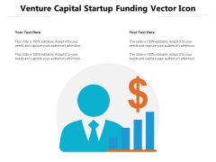 Venture Capital Startup Funding Vector Icon Ppt PowerPoint Presentation Gallery Graphics Pictures PDF
