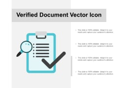 Verified Document Vector Icon Ppt PowerPoint Presentation Summary Format