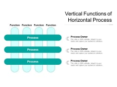Vertical Functions Of Horizontal Process Ppt PowerPoint Presentation Styles Graphics Example PDF