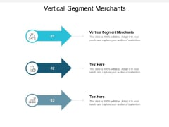 Vertical Segment Merchants Ppt PowerPoint Presentation Outline Sample Cpb Pdf