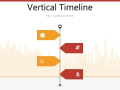 Vertical Timeline Roadmap Business Ppt PowerPoint Presentation Complete Deck