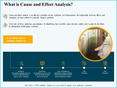 Vicious Circle Effect On Quality Assurance What Is Cause And Effect Analysis Ppt Infographic Template Deck PDF