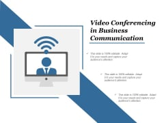 Video Conferencing In Business Communication Ppt Powerpoint Presentation Model Maker