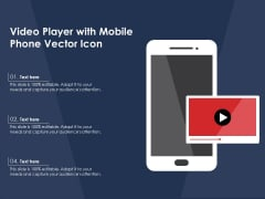 Video Player With Mobile Phone Vector Icon Ppt PowerPoint Presentation Gallery Icons PDF