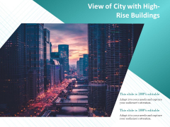 View Of City With High Rise Buildings Ppt PowerPoint Presentation Visual Aids Diagrams