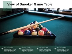 View Of Snooker Game Table Ppt PowerPoint Presentation Show Example File Cpb